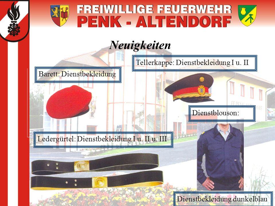 Neuigkeiten Barett: Dienstbekleidung Tellerkappe: Dienstbekleidung I u. II Ledergürtel: Dienstbekleidung I u. II u. III Dienstblouson: Dienstbekleidun