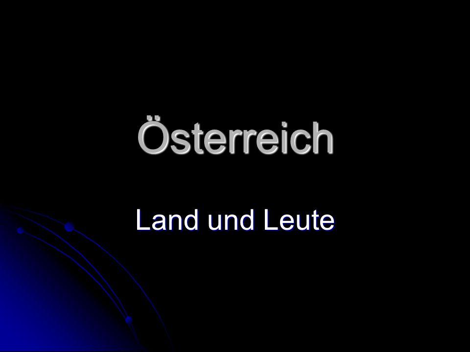 Österreich Land und Leute