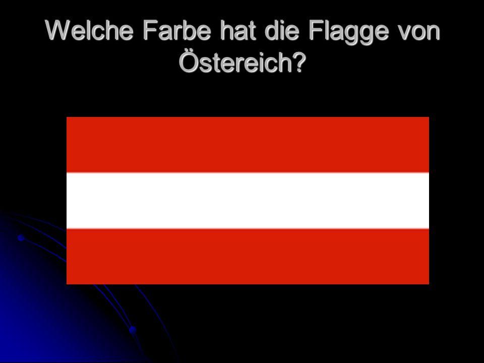 Welche Farbe hat die Flagge von Östereich?