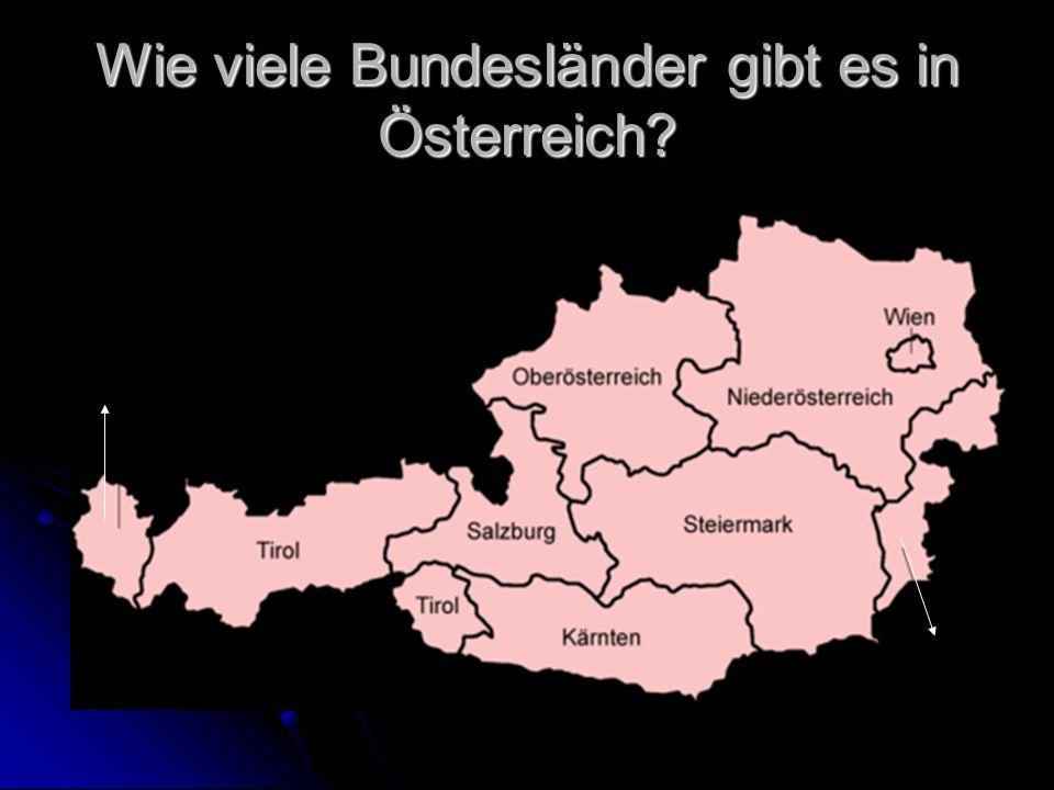Wie viele Bundesländer gibt es in Österreich?