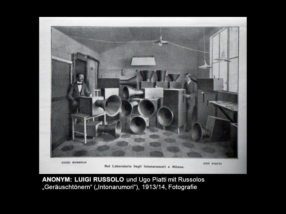 "lala ANONYM: LUIGI RUSSOLO und Ugo Piatti mit Russolos ""Geräuschtönern"" (""Intonarumori""), 1913/14, Fotografie"