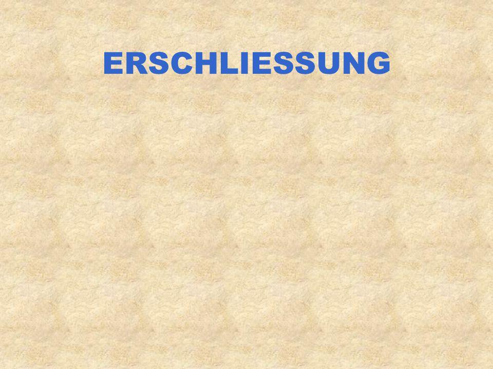 ERSCHLIESSUNG