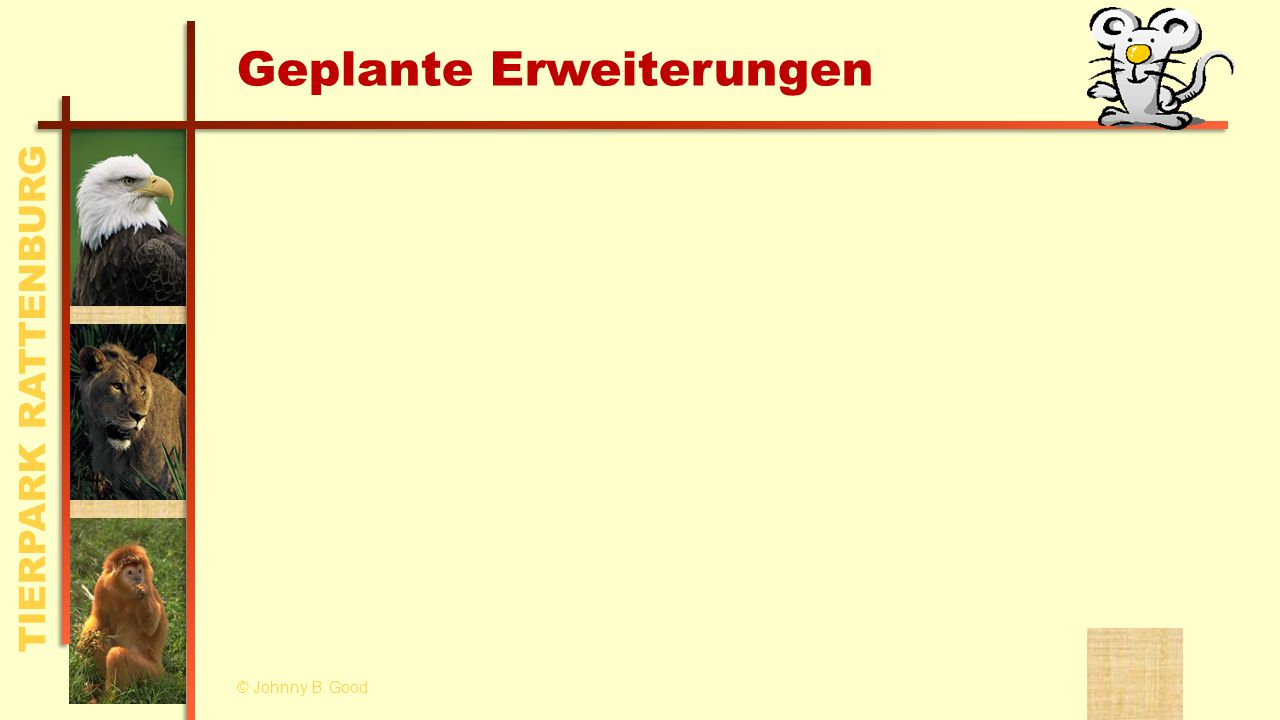 TIERPARK RATTENBURG Geplante Erweiterungen © Johnny B. Good