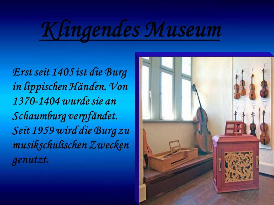 Seit 1948 gehört die Burg dem Landesverband Lippe, und seitdem liegt hier Musik in der Luft. Der Instrumentenbauer Peter Harlan pachtete das alte Gemä