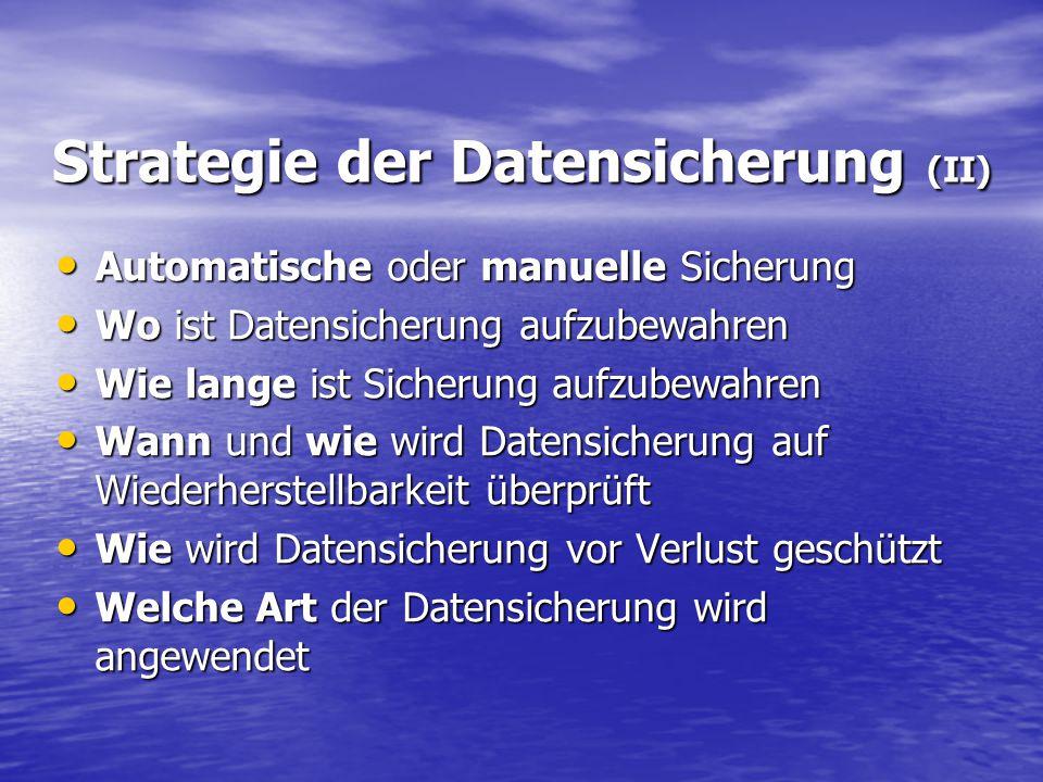 Medien für die Datensicherung (im privaten Bereich): (externe) Festplattemehrere hundert GB (externe) Festplattemehrere hundert GB CD-ROM700 MB CD-ROM700 MB DVD4,7 GB DVD4,7 GB USB-Stickbis ca.