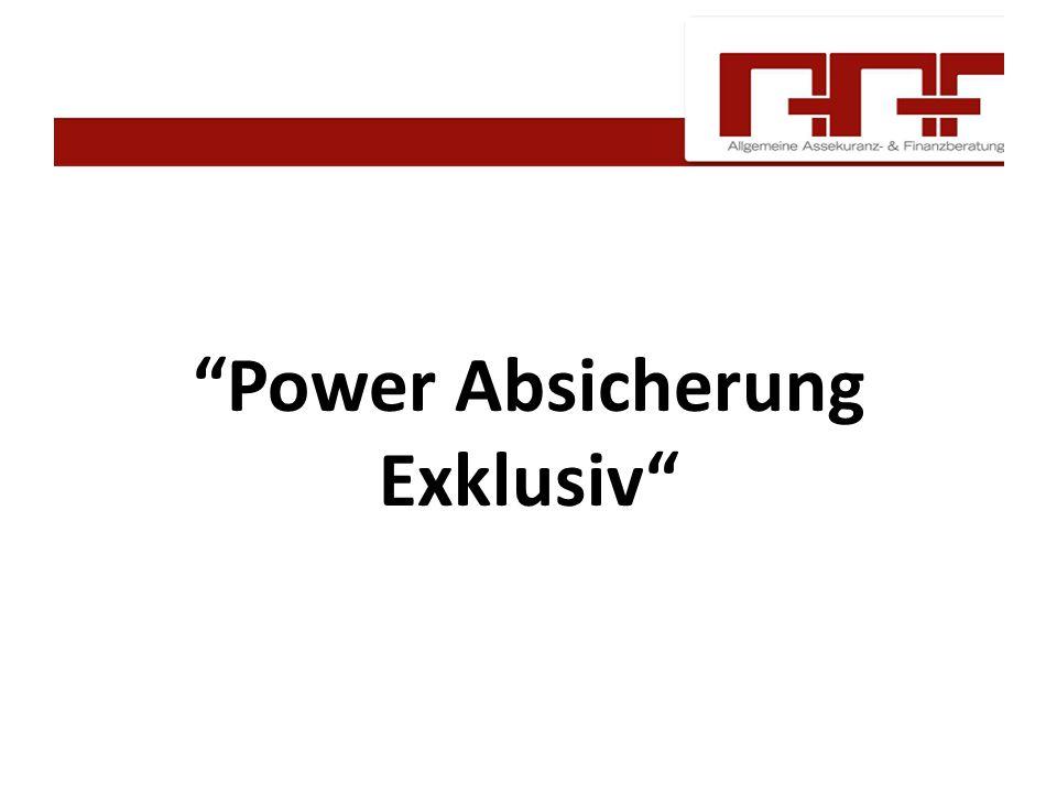"""""""Power Absicherung Exklusiv"""""""