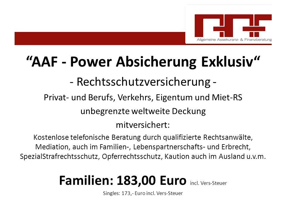 """""""AAF - Power Absicherung Exklusiv"""" - Rechtsschutzversicherung - Privat- und Berufs, Verkehrs, Eigentum und Miet-RS unbegrenzte weltweite Deckung mitve"""