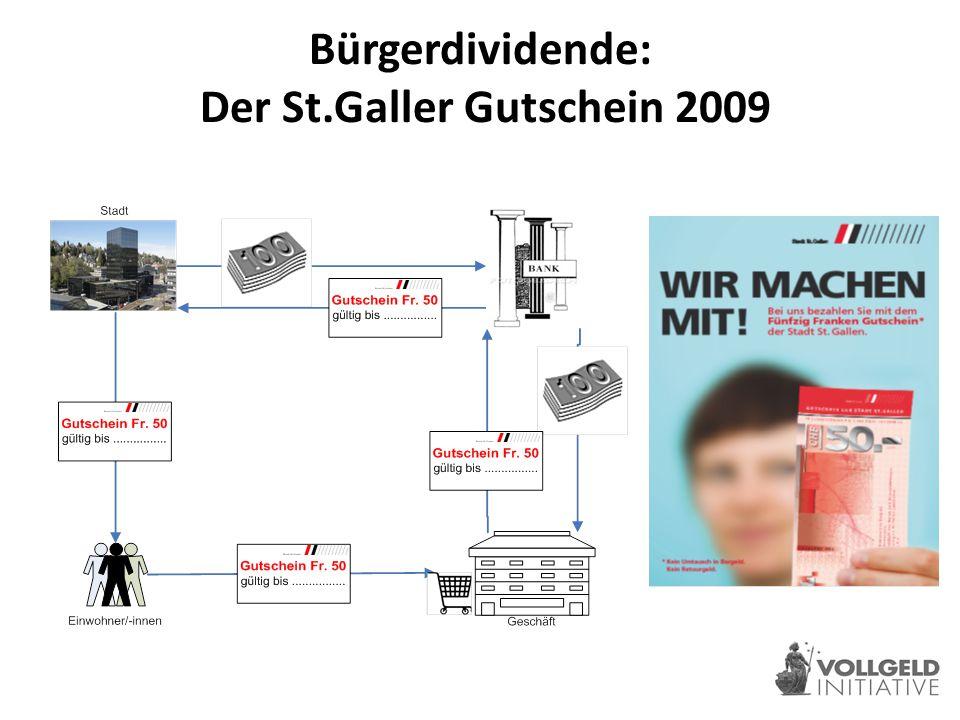 Bürgerdividende: Der St.Galler Gutschein 2009