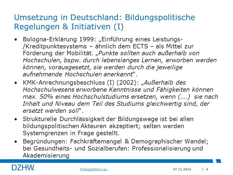 """4 freitag@dzhw.eufreitag@dzhw.eu07.11.2014 Umsetzung in Deutschland: Bildungspolitische Regelungen & Initiativen (I) Bologna-Erklärung 1999: """"Einführung eines Leistungs- /Kreditpunktesystems – ähnlich dem ECTS – als Mittel zur Förderung der Mobilität."""