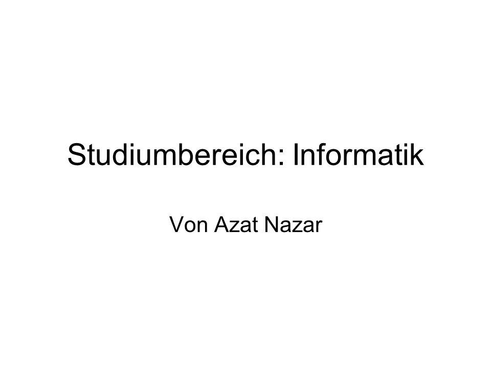 Studiumbereich: Informatik Von Azat Nazar