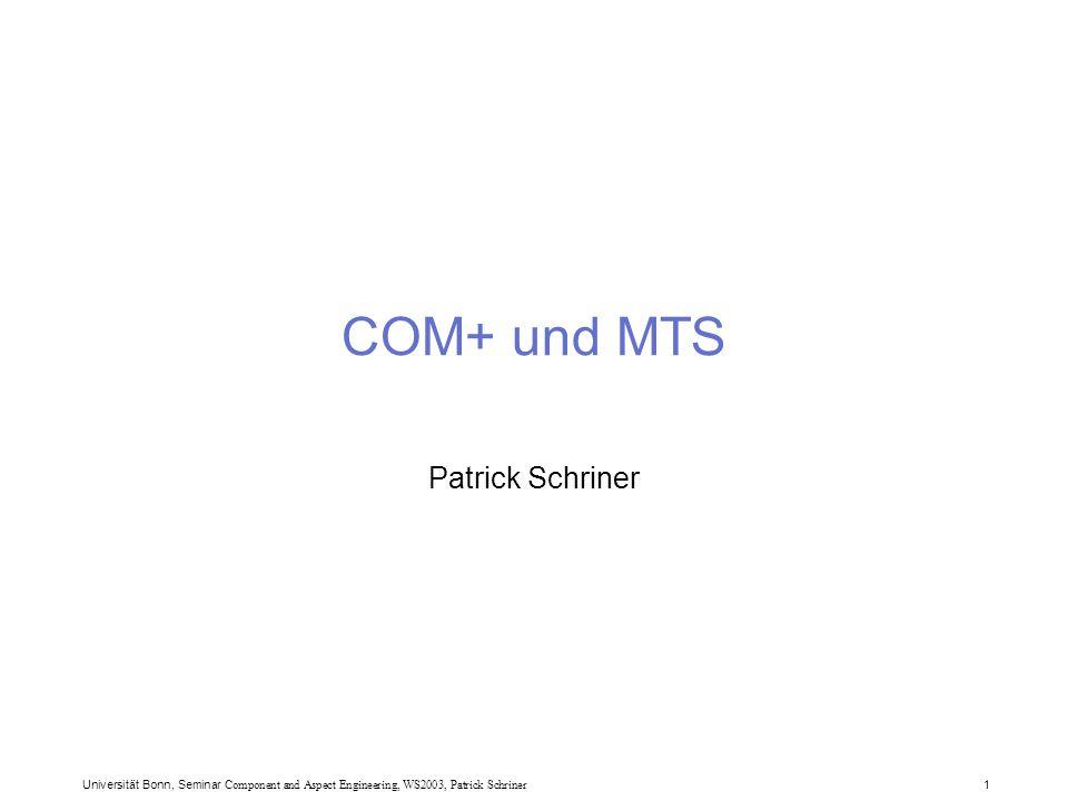 "Universität Bonn, Seminar Component and Aspect Engineering, WS2003, Patrick Schriner 12 COM+ Features DCOM Integration des MTS in COM+  Transaktionsmanagment  Rollenbasiertes Sicherheitssystem Integration des MSMQ Servers in COM+  Queued Components ""Component Services :  In-Memory Database (IMDB)  Datenbank Cache"