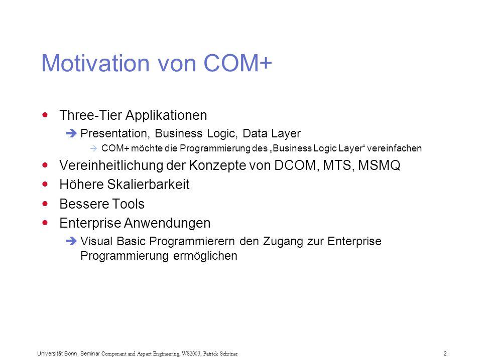 Universität Bonn, Seminar Component and Aspect Engineering, WS2003, Patrick Schriner 3 MTS (Microsoft Transaction Server)