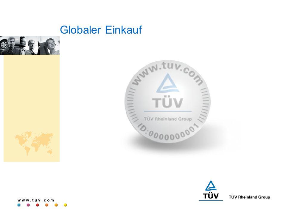 w w w. t u v. c o m Globaler Einkauf