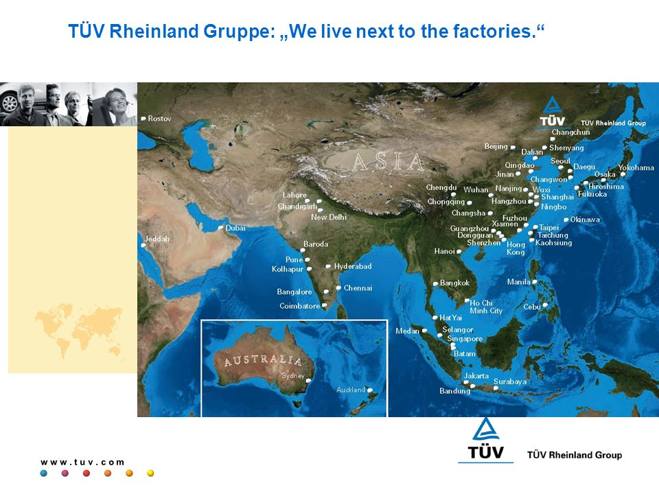 "w w w. t u v. c o m TÜV Rheinland Gruppe: ""We live next to the factories."