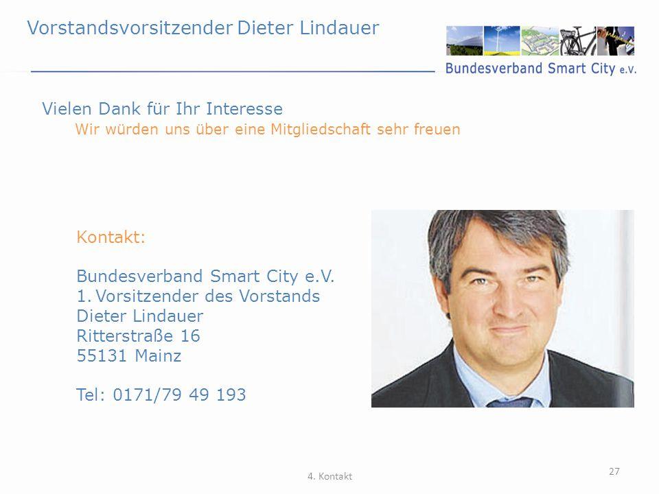 Vorstandsvorsitzender Dieter Lindauer 27 Vielen Dank für Ihr Interesse Wir würden uns über eine Mitgliedschaft sehr freuen 4. Kontakt Kontakt: Bundesv