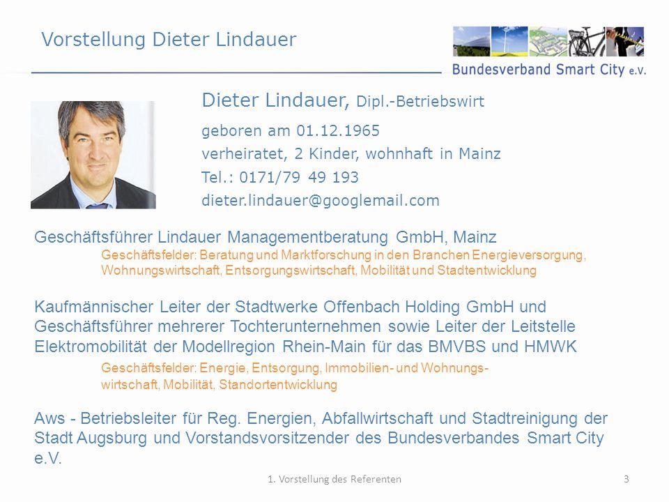 Vorstellung Dieter Lindauer 3 Dieter Lindauer, Dipl.-Betriebswirt 1. Vorstellung des Referenten geboren am 01.12.1965 verheiratet, 2 Kinder, wohnhaft