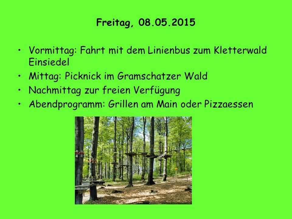 Freitag, 08.05.2015 Vormittag: Fahrt mit dem Linienbus zum Kletterwald Einsiedel Mittag: Picknick im Gramschatzer Wald Nachmittag zur freien Verfügung
