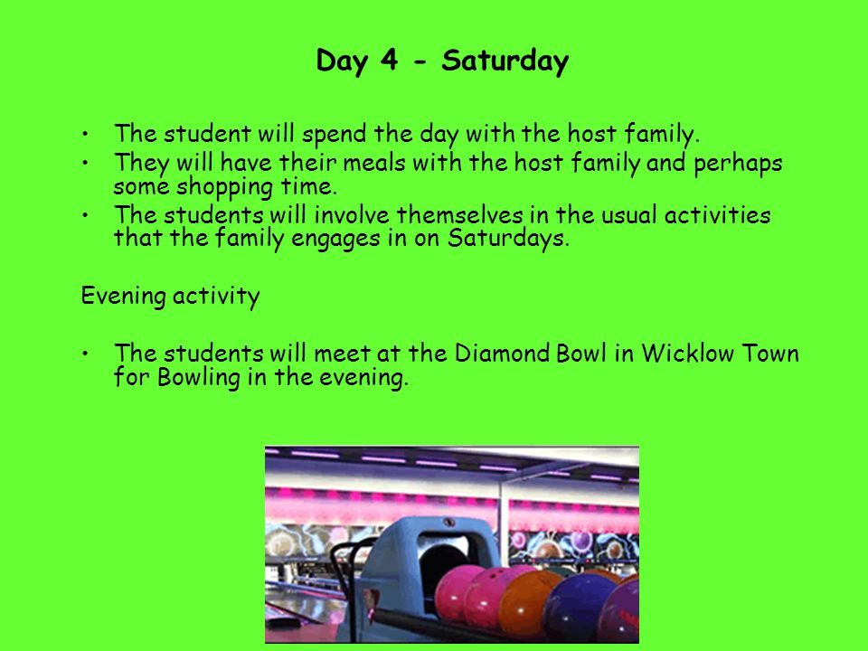 Day 5 Sunday The students will spend the day with the host family.