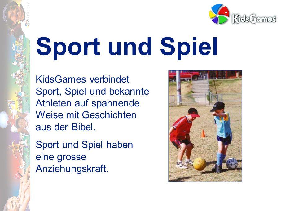 Sport und Spiel KidsGames verbindet Sport, Spiel und bekannte Athleten auf spannende Weise mit Geschichten aus der Bibel.