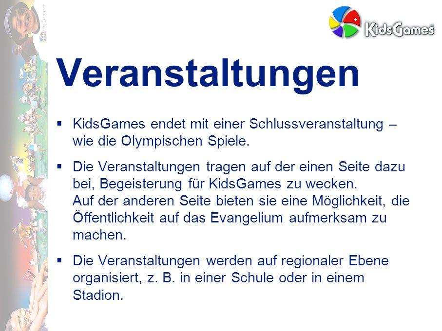 Veranstaltungen  KidsGames endet mit einer Schlussveranstaltung – wie die Olympischen Spiele.