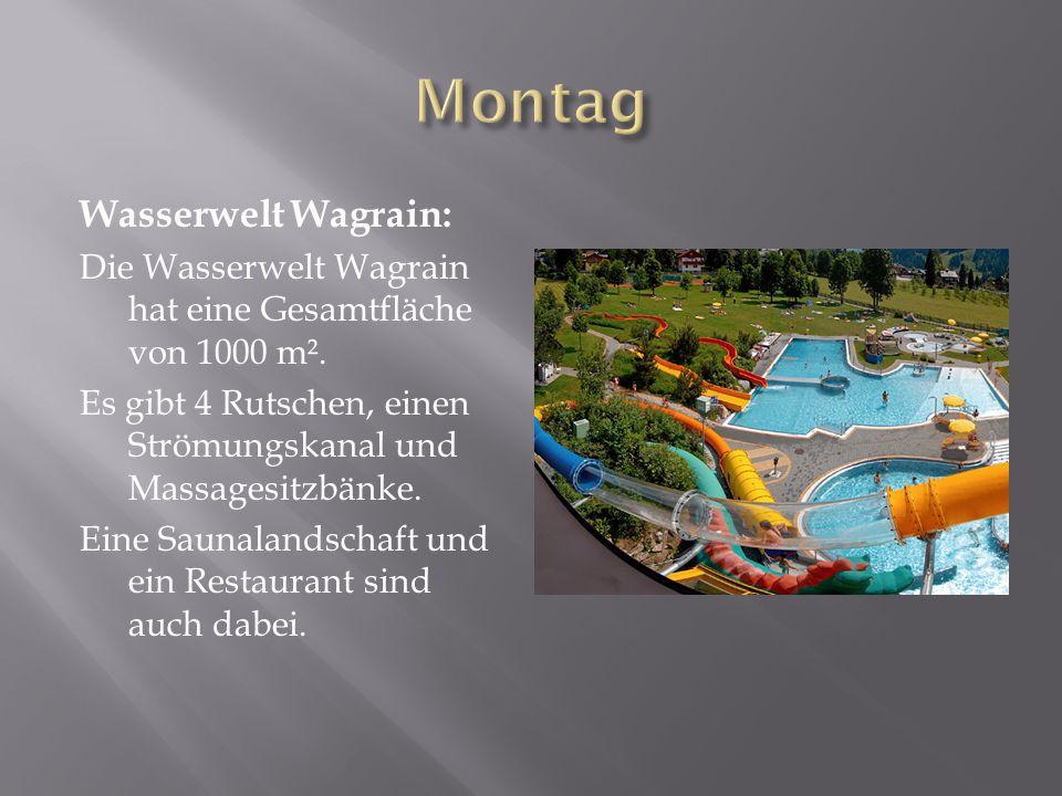 Wasserwelt Wagrain: Die Wasserwelt Wagrain hat eine Gesamtfläche von 1000 m².