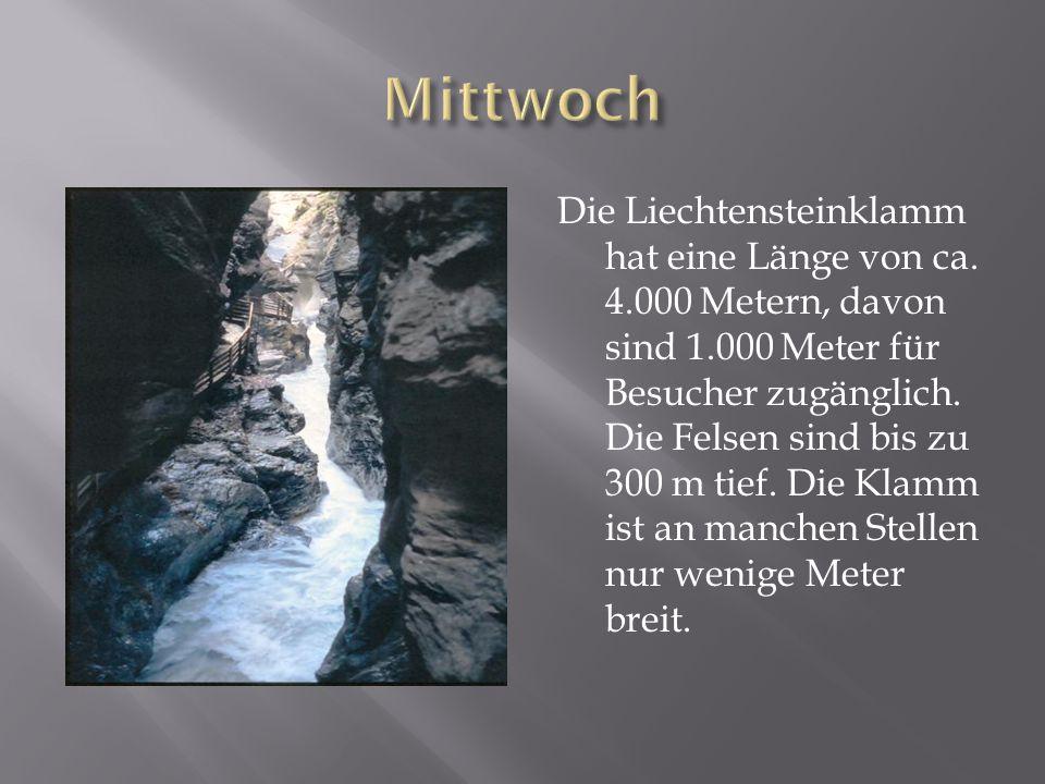 Die Liechtensteinklamm hat eine Länge von ca.