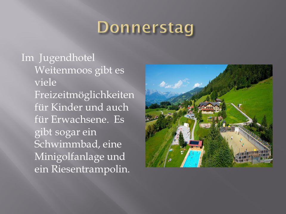 Im Jugendhotel Weitenmoos gibt es viele Freizeitmöglichkeiten für Kinder und auch für Erwachsene.