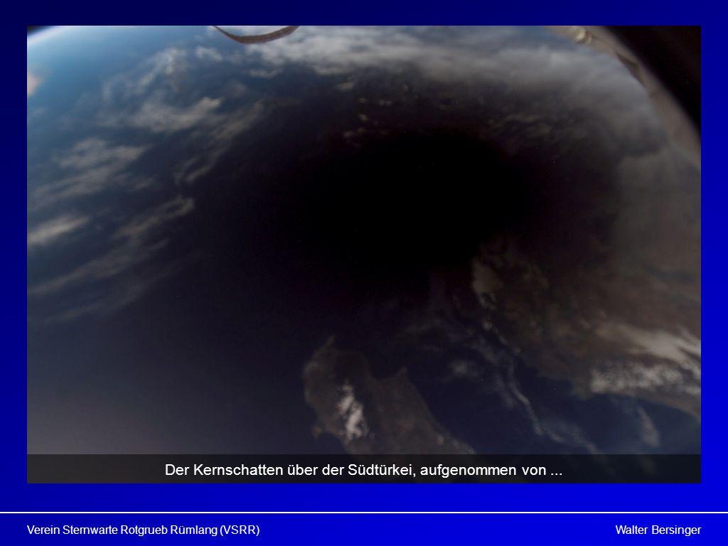 Walter BersingerVerein Sternwarte Rotgrueb Rümlang (VSRR) Der Kernschatten über der Südtürkei, aufgenommen von...