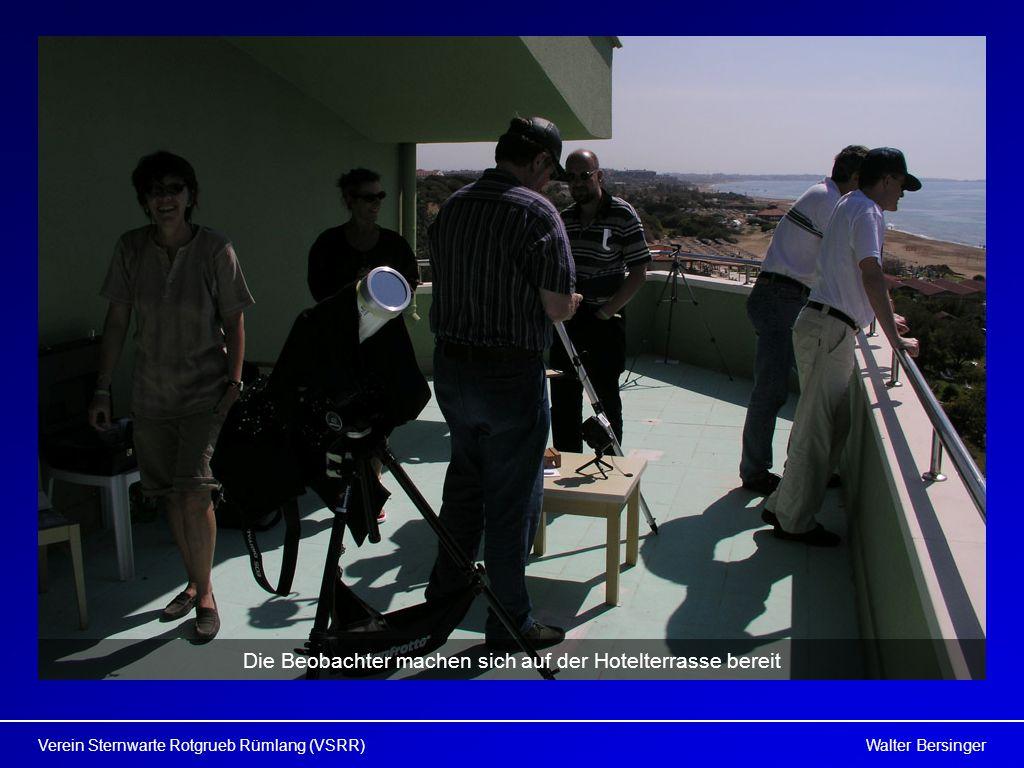 Walter BersingerVerein Sternwarte Rotgrueb Rümlang (VSRR) Die Beobachter machen sich auf der Hotelterrasse bereit