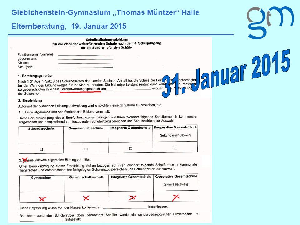 """Giebichenstein-Gymnasium """"Thomas Müntzer"""" Halle Elternberatung, 19. Januar 2015"""