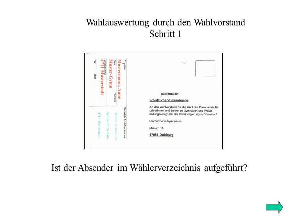 Wahlauswertung durch den Wahlvorstand Schritt 1 Ist der Absender im Wählerverzeichnis aufgeführt