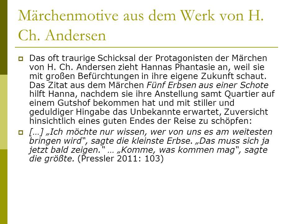 Märchenmotive aus dem Werk von H. Ch. Andersen  Das oft traurige Schicksal der Protagonisten der Märchen von H. Ch. Andersen zieht Hannas Phantasie a