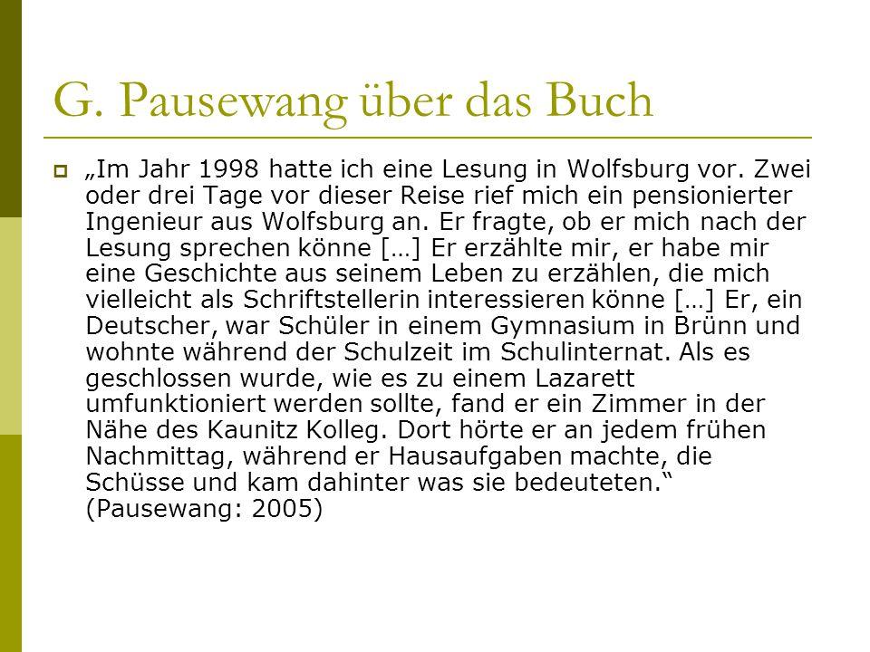 """G. Pausewang über das Buch  """"Im Jahr 1998 hatte ich eine Lesung in Wolfsburg vor. Zwei oder drei Tage vor dieser Reise rief mich ein pensionierter In"""