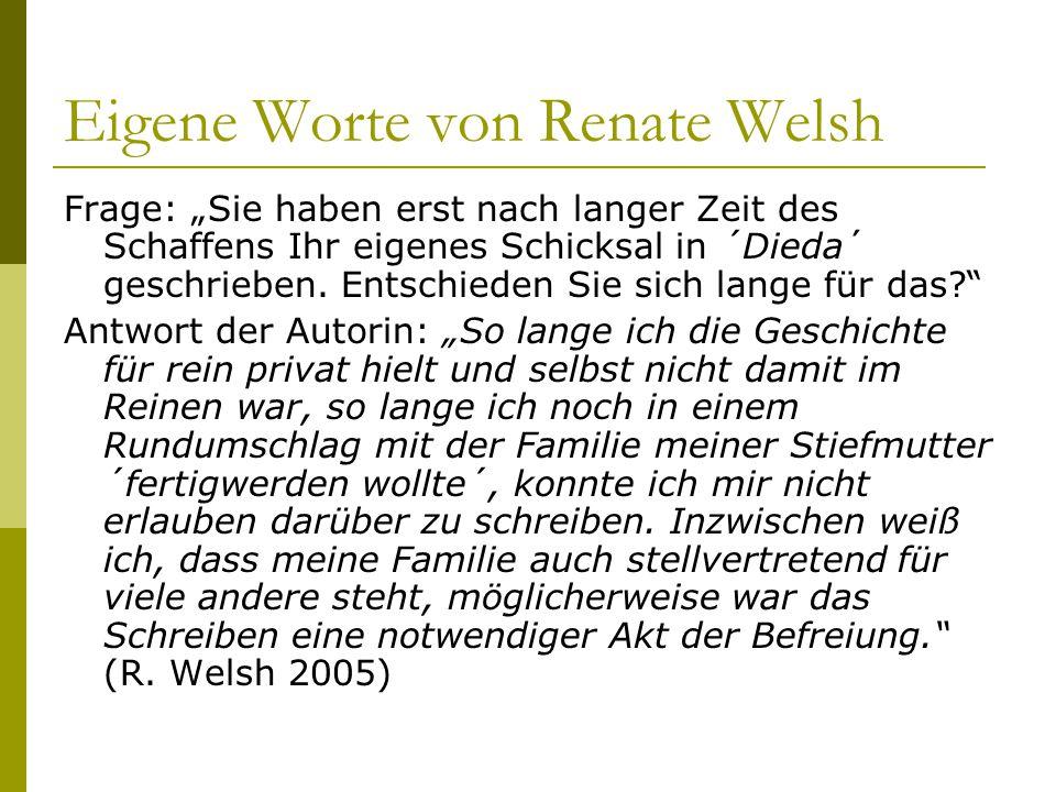 """Eigene Worte von Renate Welsh Frage: """"Sie haben erst nach langer Zeit des Schaffens Ihr eigenes Schicksal in ´Dieda´ geschrieben. Entschieden Sie sich"""