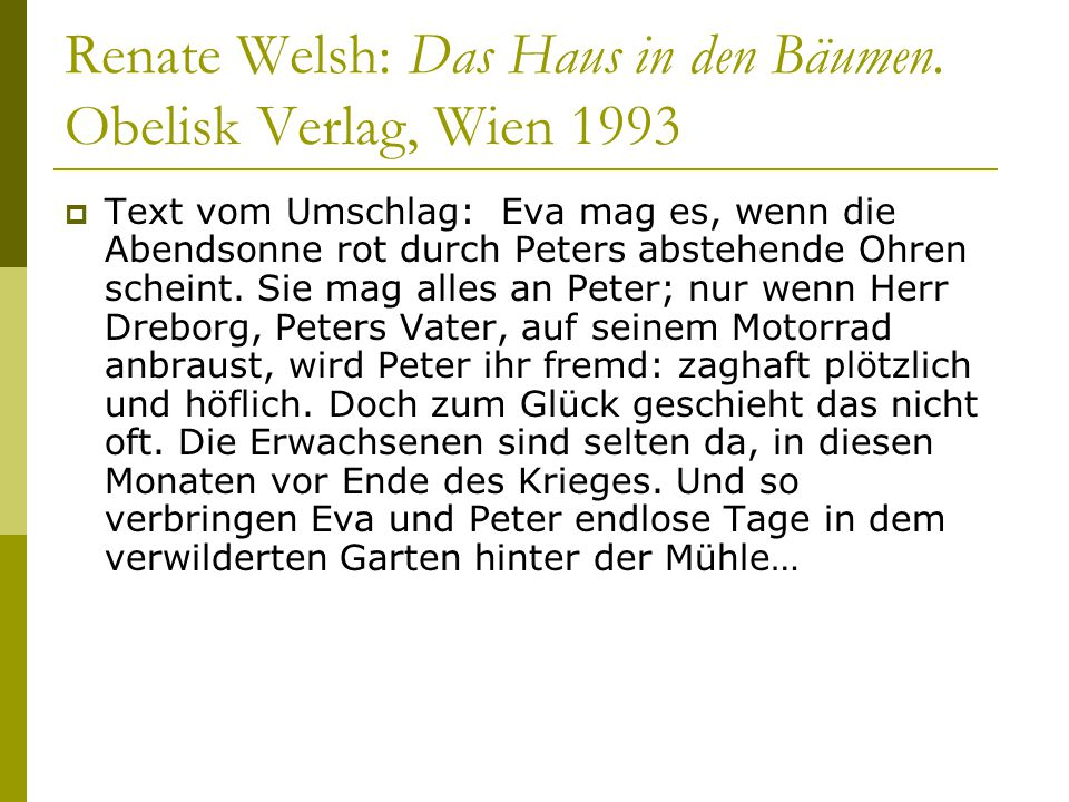 Renate Welsh: Das Haus in den Bäumen.