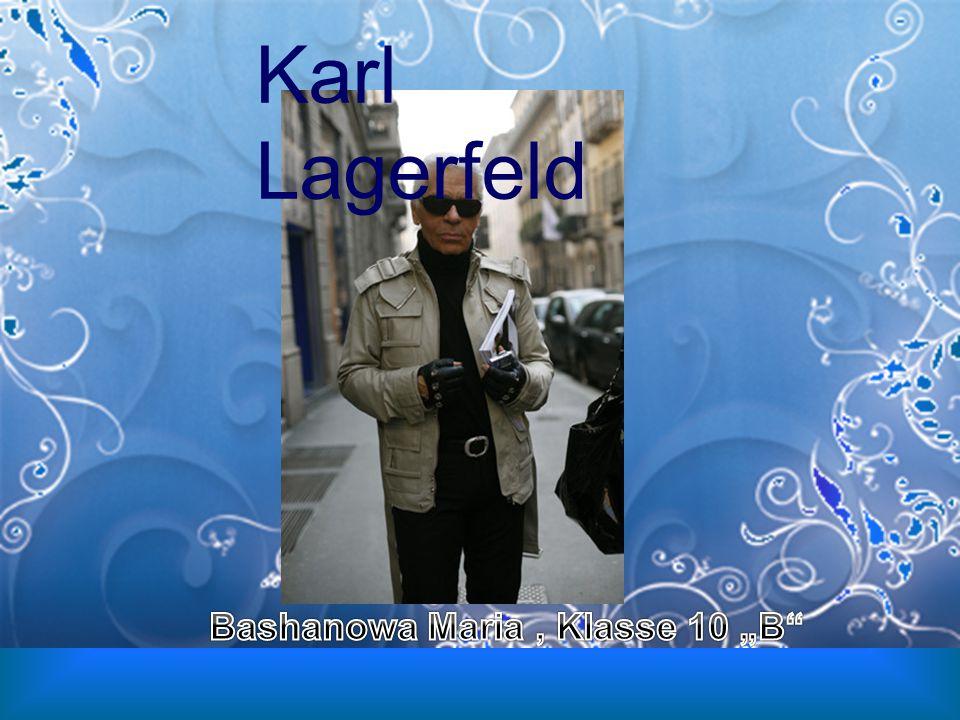 Karl Otto Lagerfeld (* 10.