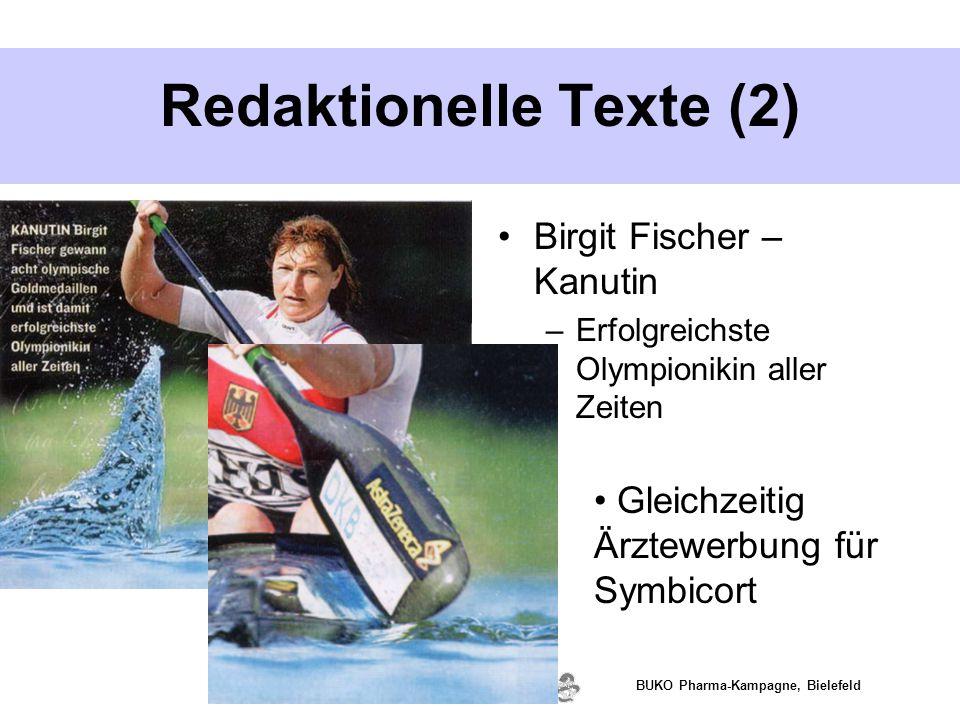www.valette.de BUKO Pharma-Kampagne, Bielefeld Redaktionelle Texte (2) Birgit Fischer – Kanutin –Erfolgreichste Olympionikin aller Zeiten Gleichzeitig