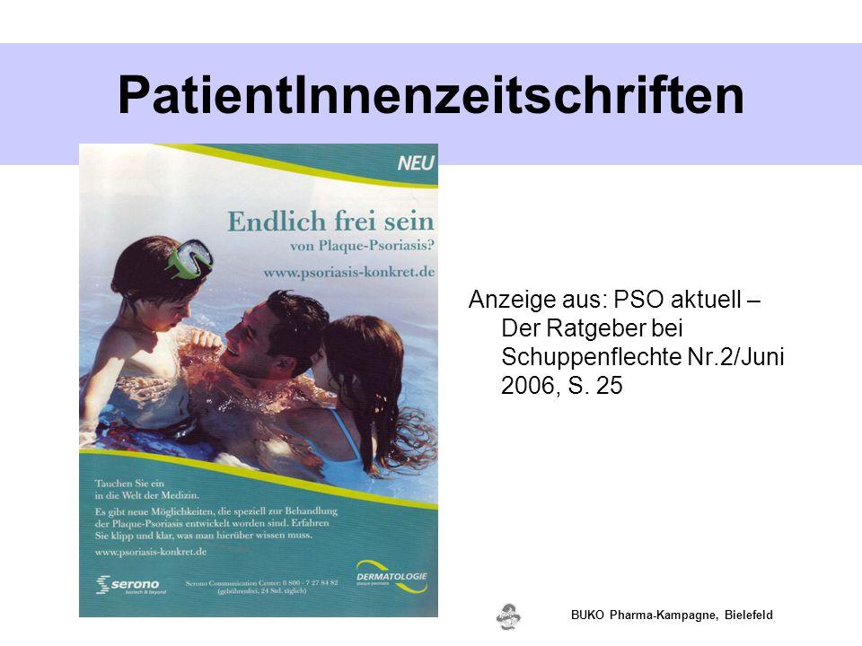 www.valette.de BUKO Pharma-Kampagne, Bielefeld PatientInnenzeitschriften Anzeige aus: PSO aktuell – Der Ratgeber bei Schuppenflechte Nr.2/Juni 2006, S