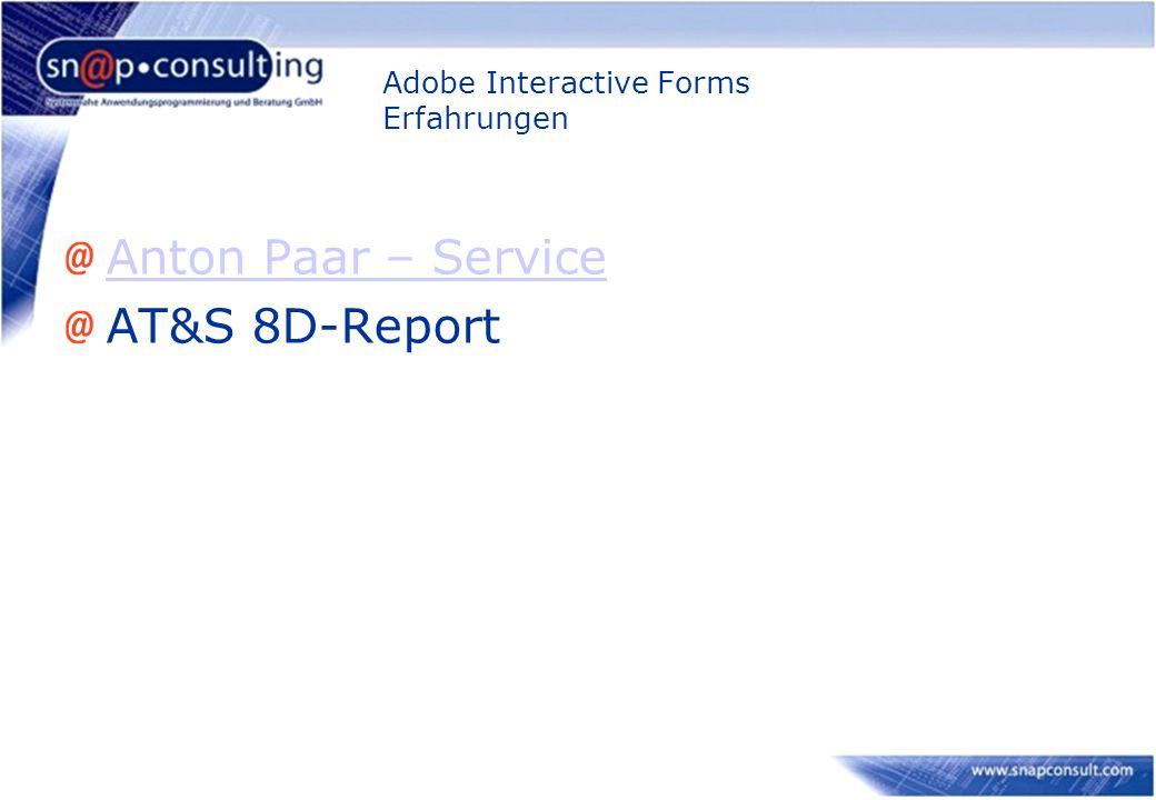 Adobe Interactive Forms Erfahrungen Anton Paar – Service AT&S 8D-Report