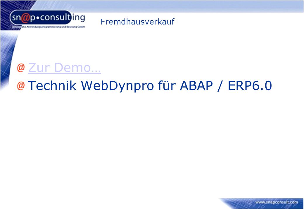 ITS Mobile - Überblick Wie bei SAP Konsole ist auch hier die Basis ein SAP-Dialogprogramm, das in der SE80 entwickelt wird Verwendung der bewährten ITS-Template-Technik Für jeden Bildschirm (Dynpro) wird ein HTML-Template generiert Generierung der Templates aus Dynpro direkt in SE80 Für ITSmobile gibt es einen eigenen Generierungsstil Kundenindividuelle Anpassungen des Templates bzw.