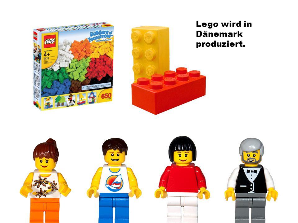 Lego wird in Dänemark produziert.