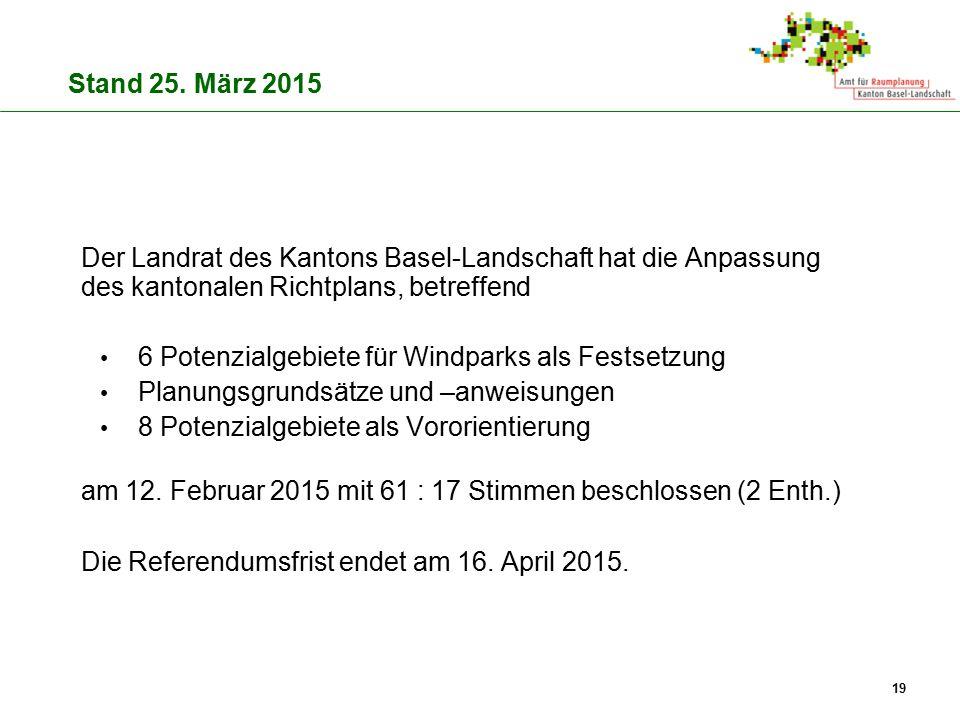 Der Landrat des Kantons Basel-Landschaft hat die Anpassung des kantonalen Richtplans, betreffend 6 Potenzialgebiete für Windparks als Festsetzung Plan