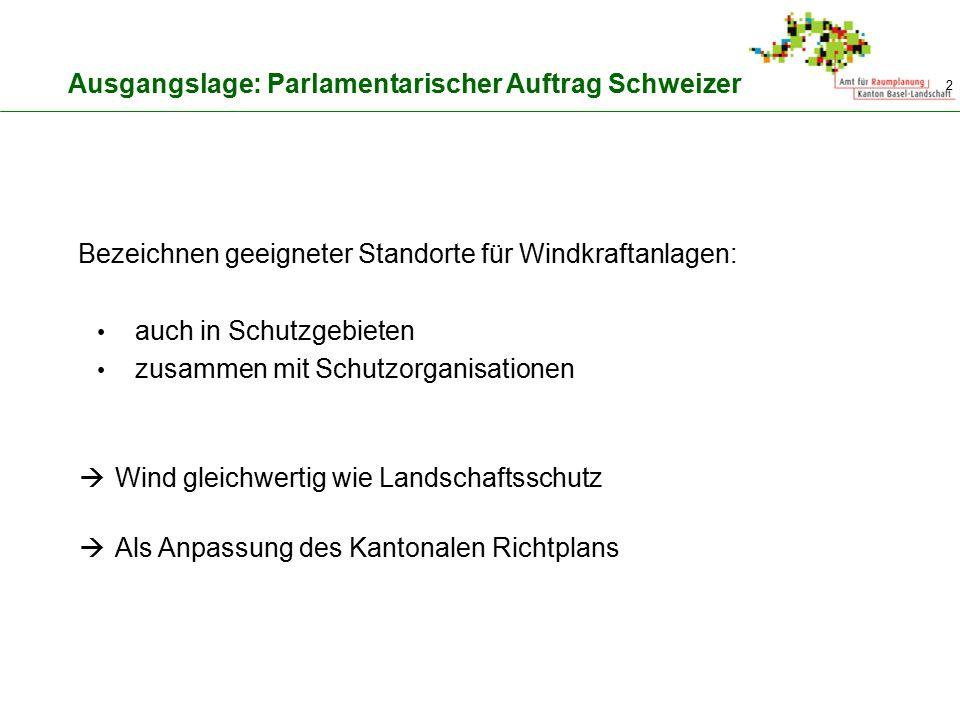 Bezeichnen geeigneter Standorte für Windkraftanlagen: auch in Schutzgebieten zusammen mit Schutzorganisationen 2 Ausgangslage: Parlamentarischer Auftr
