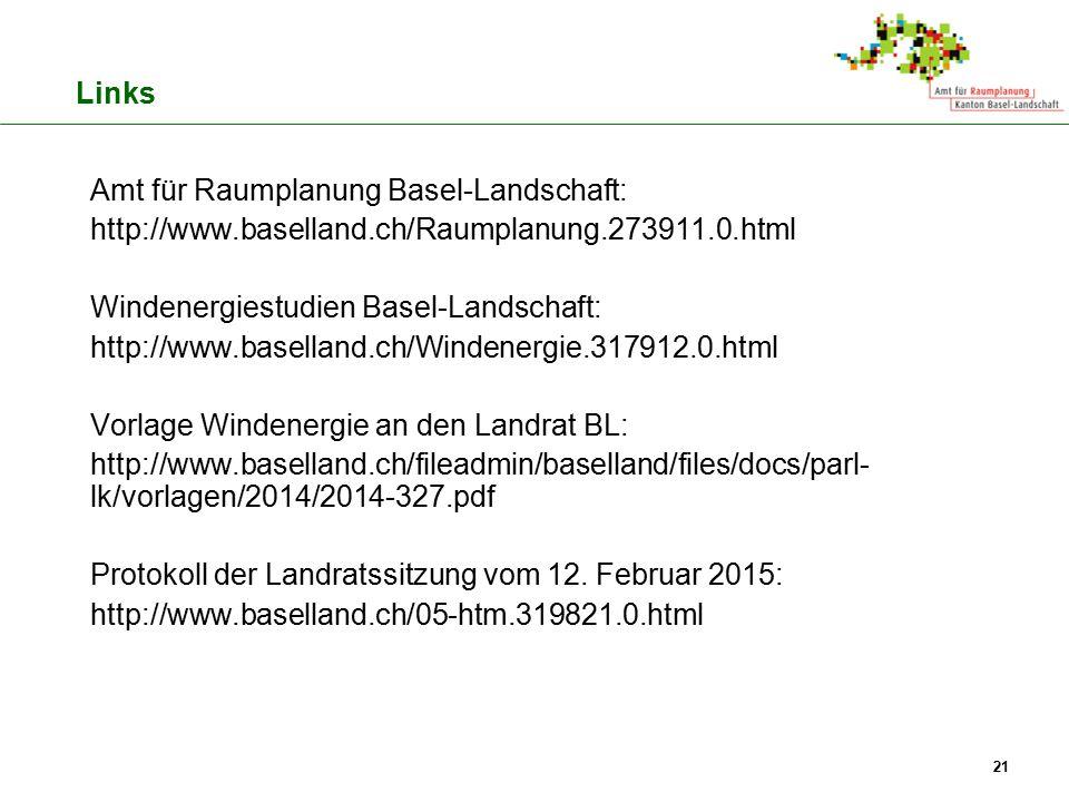 Amt für Raumplanung Basel-Landschaft: http://www.baselland.ch/Raumplanung.273911.0.html Windenergiestudien Basel-Landschaft: http://www.baselland.ch/W