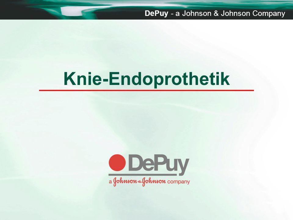 Knie-Endoprothetik DePuy - a Johnson & Johnson Company