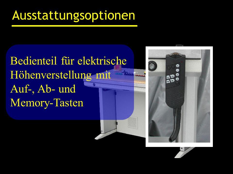 Ausstattungsoptionen Bedienteil für elektrische Höhenverstellung mit Auf-, Ab- und Memory-Tasten