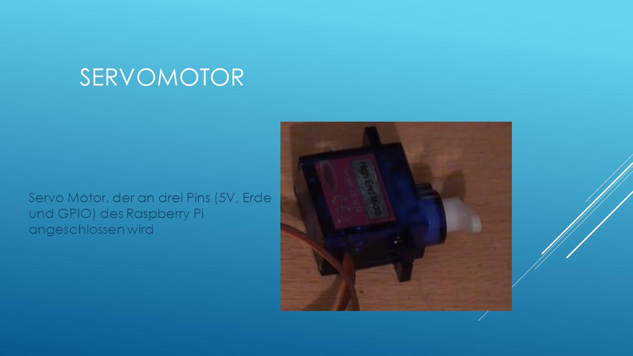 Servo Motor, der an drei Pins (5V, Erde und GPIO) des Raspberry Pi angeschlossen wird SERVOMOTOR