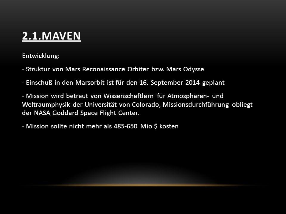 2.1.MAVEN Entwicklung: - Struktur von Mars Reconaissance Orbiter bzw.