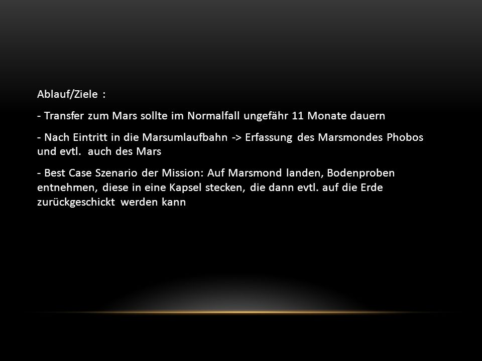 - Orbiter soll Mars in einer Höhe von 150 bis 6000 km Höhe umkreisen - Die Arbeit am Raumschiff ist momentan im Zeitplan, auch die Budgetplanung erweist sich momentan als einhaltbar, sodass das Raumfahrzeug in nächster Zeit an die NASA geliefert werden könnte - Eines der realistischten Marsprojekte in diesem Jarzehnt
