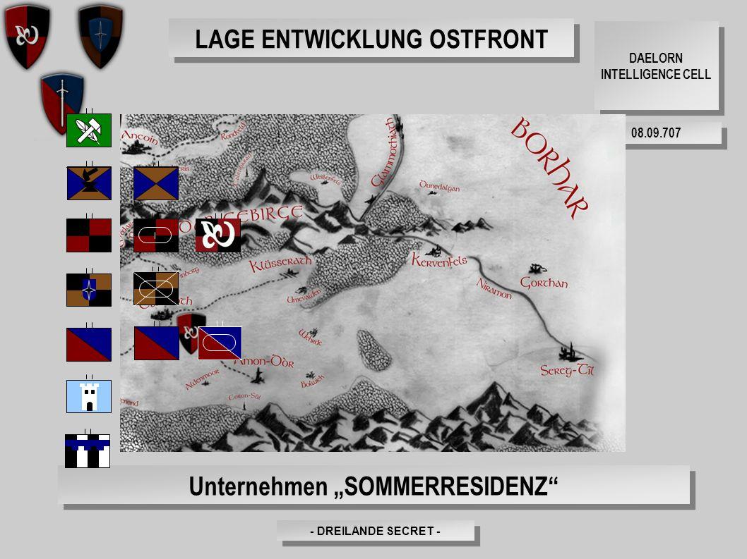 """- DREILANDE SECRET - DAELORN INTELLIGENCE CELL 08.09.707 LAGE ENTWICKLUNG OSTFRONT Unternehmen """"SOMMERRESIDENZ"""""""